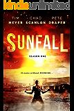 SUNFALL: Season One (Episodes 1-6)