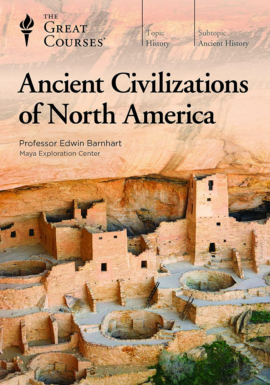 Amazon.com: Ancient Civilizations of North America: Edwin Barnhart, The  Great Courses: Movies & TV
