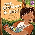 Look, Grandma! Ni, Elisi! (Storytelling Math)