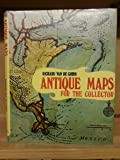 Antique Maps for the Collector