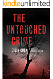 The Untouched Crime