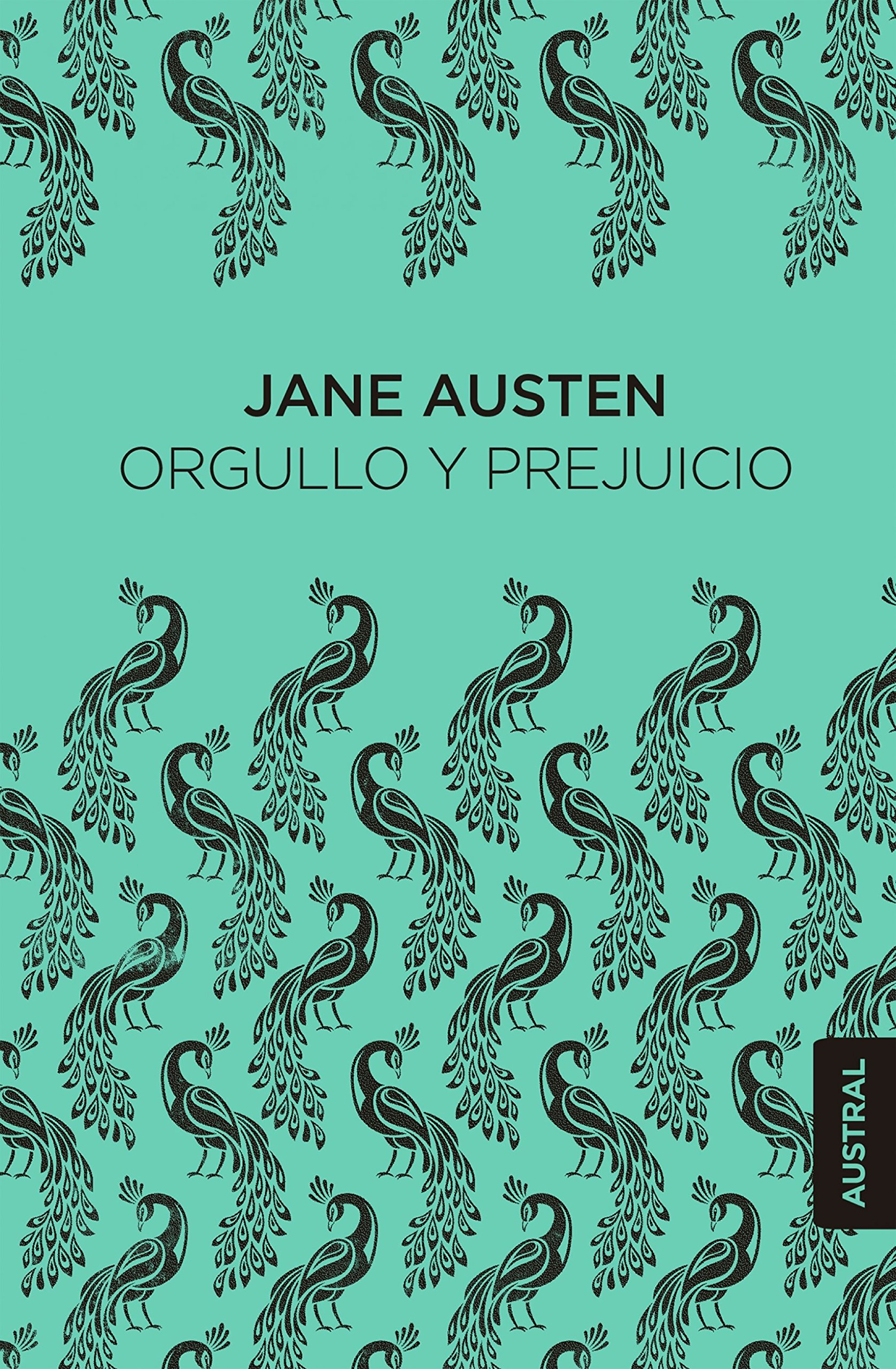 Orgullo y prejuicio (Austral Singular): Amazon.es: Austen, Jane, Vales, José C.: Libros