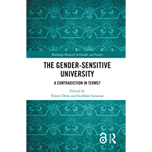 The Gender-Sensitive University: A Contradiction in Terms? (Routledge Research in Gender and Society)