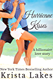 Hurricane Kisses: A Billionaire Love Story (The Kisses Series Book 5)