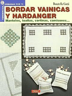 Bordar Vainicas y Hardanger.manteles.toallas(2005)