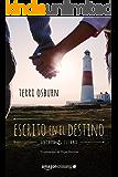 Escrito en el destino (Anchor Island nº 2) (Spanish Edition)