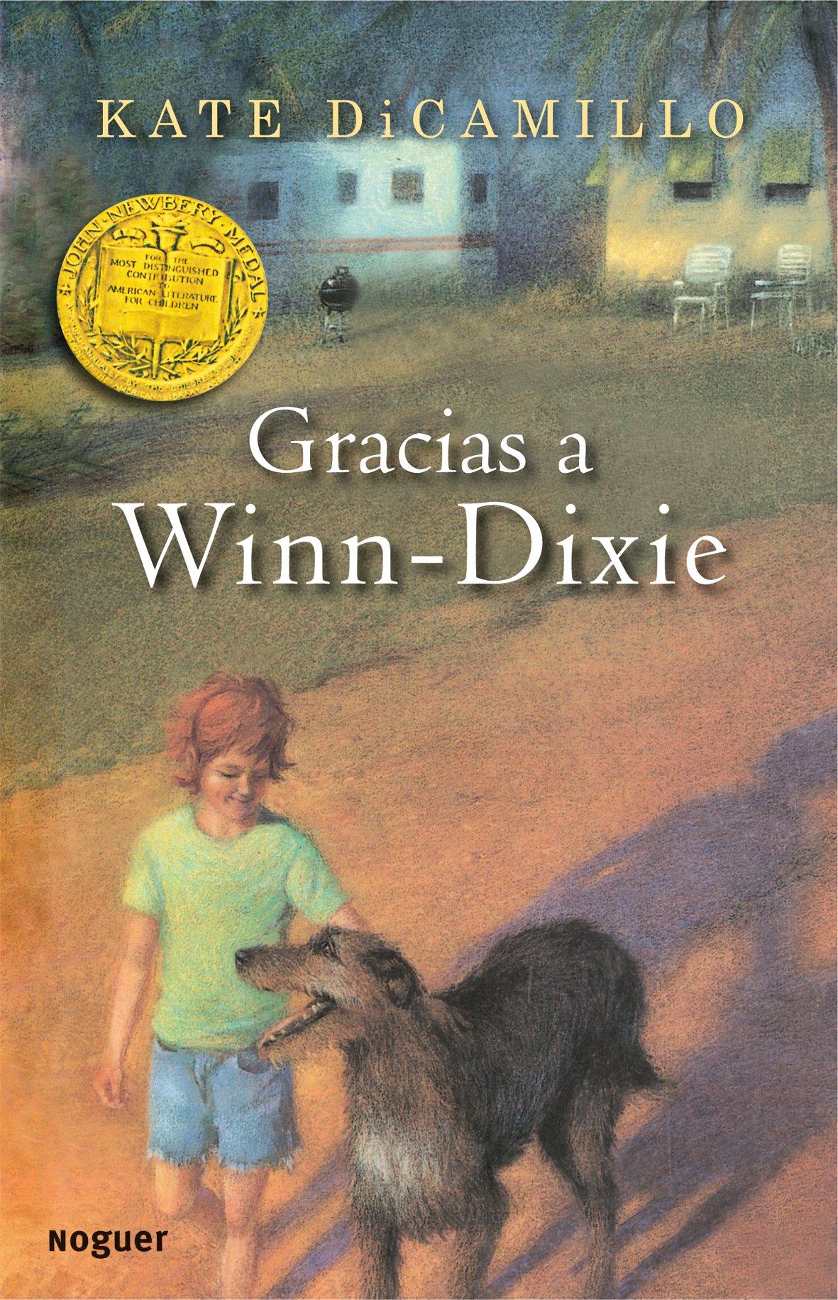 Gracias a Winn-Dixie (Noguer Infantil): Amazon.es: Kate DiCamillo, Alberto Jiménez Rioja: Libros