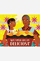 May Your Life Be Deliciosa Kindle Edition