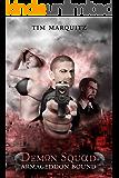 Armageddon Bound (Demon Squad Book 1)