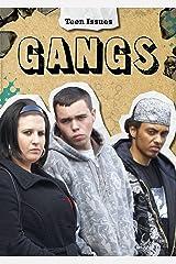 Gangs (Teen Issues) Paperback