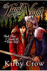 The Land of Night: Book Three of Scarlet and the White Wolf Kindle Edition
