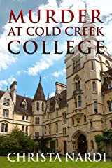 Murder at Cold Creek College (Cold Creek Cozy Mysteries Book 1) Kindle Edition