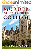 Murder at Cold Creek College (Cold Creek Cozy Mysteries Book 1)
