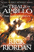 The Dark Prophecy. The Trials Of Apollo Book
