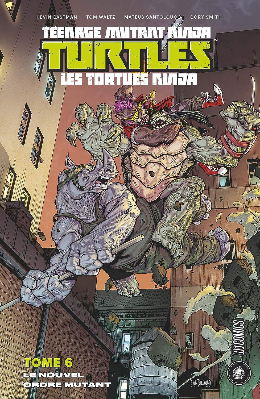 Le Nouvel Ordre mutant: Les Tortues Ninja - TMNT, T6 (French ...