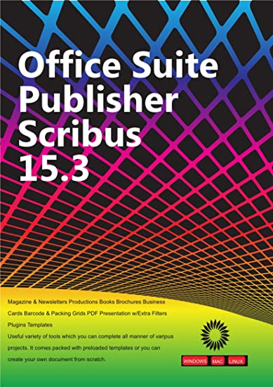 Office Suite Publisher Scribus Magazine Newsletters Productions