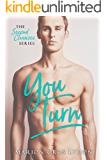 You Turn (The Second Chance Series Book 3)