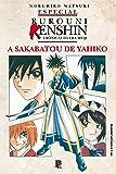 A Sakabatou de Yahiko - Volume Único