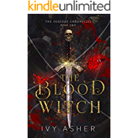 The Blood Witch (The Osseous Chronicles Book 2)