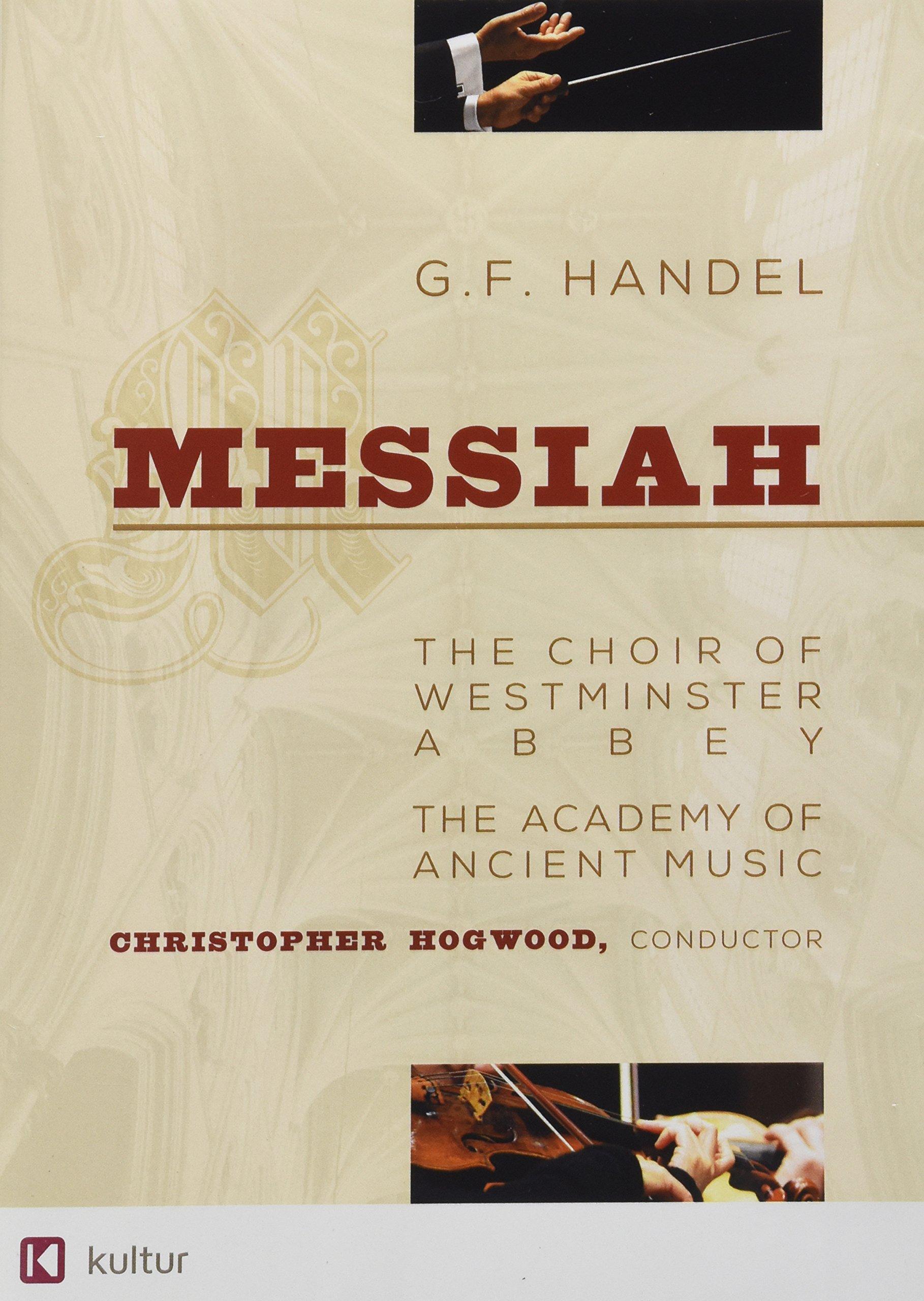 Handel - Messiah / Emma Kirkby, Judith Nelson, Carolyn Watkinson, Paul Elliott, David Thomas, Christopher Hogwood, Academy of Ancient Music, Choir of Westminster Abbey