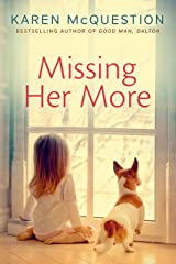 Missing Her More Kindle Edition
