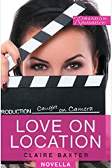 Love on Location (Random Romance Book 8) Kindle Edition