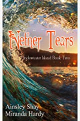 Nether Tears (Underwater Island Series Book 2) Kindle Edition