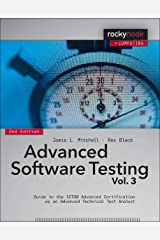 Advanced Software Testing - Vol. 3, 2nd Edition: Guide to the ISTQB Advanced Certification as an Advanced Technical Test Analyst Kindle Edition
