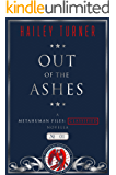 Out of the Ashes: A Metahuman Files: Classified Novella