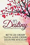 It's Destiny: Three Romantic Women's Fiction Love Stories