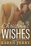 Christmas Wishes - a Fool for Love novella: Believe #2.5