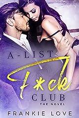 A-List F*ck Club: The Novel