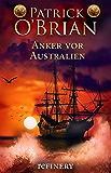 Anker vor Australien: Historischer Roman (Die Jack-Aubrey-Serie 14) (German Edition)