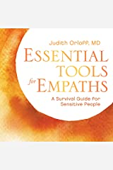 Essential Tools for Empaths: A Survival Guide for Sensitive People Audible Audiobook