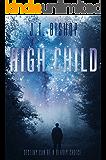 High Child (Red-Line: The Fletcher Family Saga Book 2)