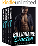 Billionaire Doctor: The Complete Series Box Set (A Small Town Alpha Billionaire Romance)