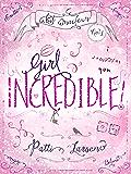 Girl Incredible (Kit MacLean Book 1)