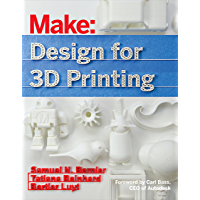 Design for 3D Printing: Scanning, Creating, Editing, Remixing