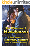 The Mistress of Rosehaven (A Rosemary Sansum Gothic Romance Book 1)
