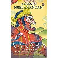 Vanara: The Legend of Baali, Sugreeva and Tara