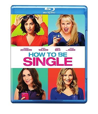 How to be single dakota johnson rebel wilson leslie mann alison how to be single ccuart Choice Image