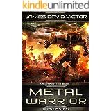 Metal Warrior: Born of Steel (Mech Fighter Book 1)