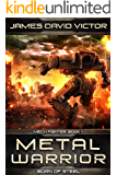 Metal Warrior: Born of Steel (Mech Fighter Book 1)