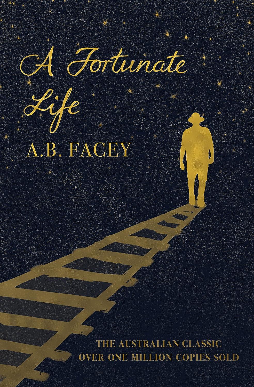 A Fortunate Life eBook: AB Facey: Amazon com au: Kindle Store