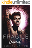 Fragile Ground