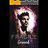 Fragile Ground