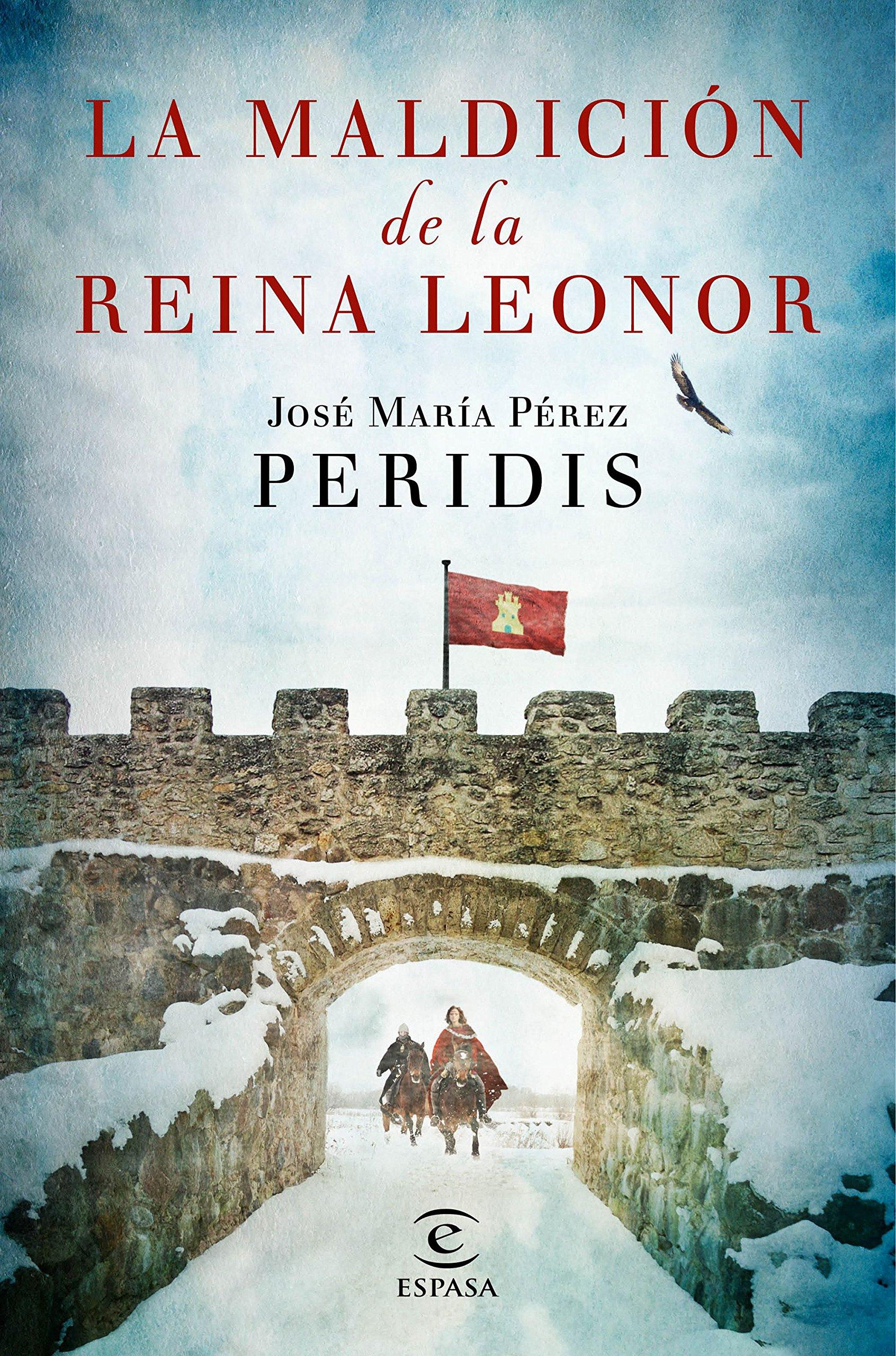 La maldición de la reina Leonor (ESPASA NARRATIVA): Amazon.es: Peridis: Libros
