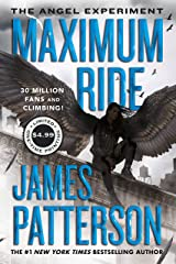 The Angel Experiment (Maximum Ride, Book 1): A Maximum Ride Novel Kindle Edition