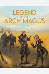 Legend of the Arch Magus: The Expansion Kindle Edition