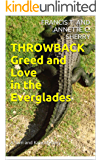 THROWBACK: Greed and Love in the Everglades (A Sam and Kate Mystery Book 1)